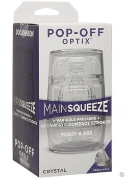 Main Squeeze Pop Off Optix Pussy and Ass C