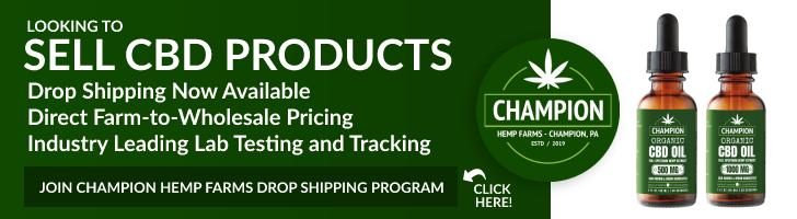 Champion Hemp Farms Drop Shipping Program